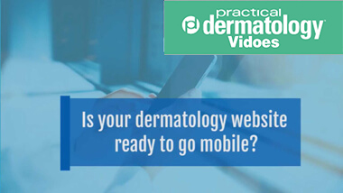 Is your dermatology website ready to go mobile?