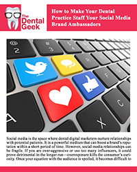 How to Make Your Dental Practice Staff Your Social Media Brand Ambassadors