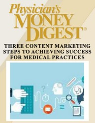 Three Content Marketing Steps to Achieving Success for Medical Practices