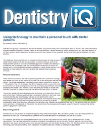 Using technology to maintain a personal touch with dental patients