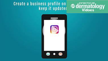 Instagram marketing for your dermatology practice