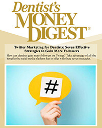 Twitter Marketing for Dentists: Seven Effective Strategies to Gain More Followers