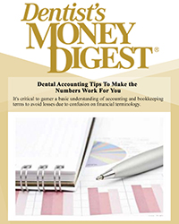 Dental accounting tips to make the numbers work for you