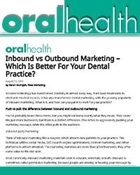 Inbound vs outbound marketing – which is better for your dental practice?