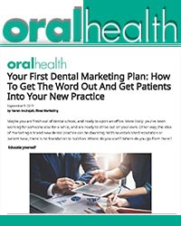 Your first dental marketing plan: how to get the word out and get patients into your new practice