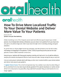 How To Drive More Localized Traffic To Your Dental Website and Deliver More Value To Your Patients?