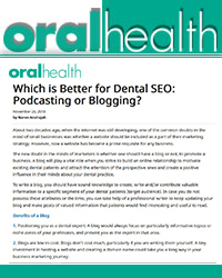 Which is better for Dental SEO - Podcasting or Blogging?
