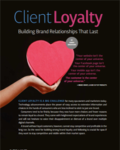 Client Loyalty - Building Brand Relationships that Last As seen in the June 2016 Issue of Pulse Magazine